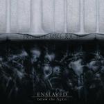 ENSLAVED - below the light LP