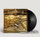 BOLT THROWER - those once loyal LP
