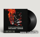 MALIGNANT TUMOUR - earthshaker LP