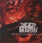 DEAD INFECTION - brain corrosion LP