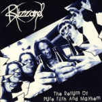 """BLIZZARD - the return of pure filth and mayhem 7"""""""