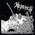 "NEKROFILTH - acid brain 7"""