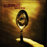 ILLDISPOSED - burn me wicked LP