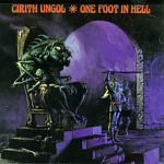 CIRITH UNGOL - one foot in hell LP