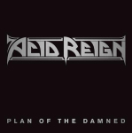 ACID REIGN - plan of the damned 7""