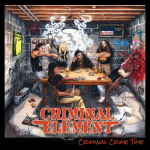CRIMINAL ELEMENT - criminal crime time LP