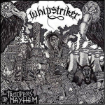 WHIPSTRIKER - troopers of mayhem LP