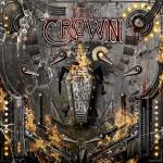 CROWN, THE - death is not dead LP+CD