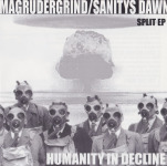 MAGRUDERGRIND / SANITY´S DAWN - split 7""