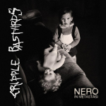 CRIPPLE BASTARDS - nero in metastasi LP