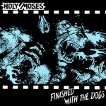 HOLY MOSES - finished with the dogs LP+7""