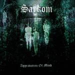 SARKOM - aggravation of mind DLP
