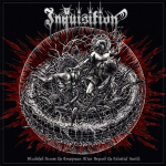 INQUISITION - bloodshed across the empyrean altar beyond the celestial... DLP