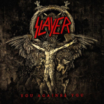 """SLAYER - you against you 7"""""""