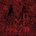 BOMBS OF HADES - the serpent´s redemption LP