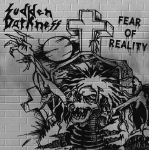 SUDDEN DARKNESS - fear of reality LP