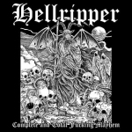 HELLRIPPER - complete and total fucking mayhem LP