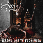 DYING FETUS - wrong one to fuck with DLP