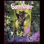 BONEHUNTER - sexual panic human machine LP