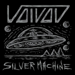 VOIVOD - silver machine 7""