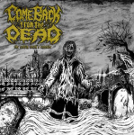 COME BACK FROM THE DEAD - the coffin earth´s entrails LP