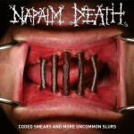 NAPALM DEATH - coded smears and more uncommon slurs DLP