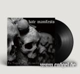 HATE MANIFESTO - for those who glorified death LP