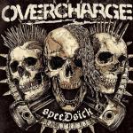 OVERCHARGE - speedsick LP