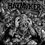 HAYMAKER - taxed...tracked...inoculated...enslaved LP