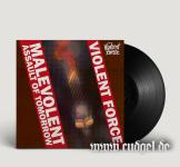 VIOLENT FORCE - malevolent assault of tomorrow LP