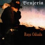 BRUJERIA - raza odiada DigiCD