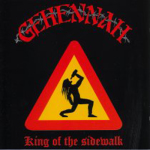 GEHENNAH - king of the sidewalk CD