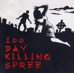 V.A. 100 DAY KILLING SPREE - 4 way split CD