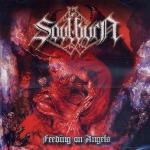 SOULBURN - feeding on angels CD