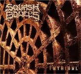 SQUASH BOWELS - tnyribal DigiCD