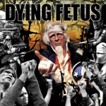 DYING FETUS - destroy the opposition CD