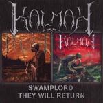 KALMAH - swamplord / they will return DCD