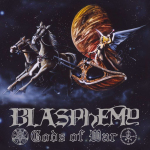 BLASPHEMY - gods of war / blood upon the altar CD