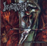 INCANTATION - onward to golgotha CD+DVD