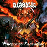 DIABOLIC - vengeance ascending CD