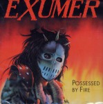 EXUMER - possessed by fire CD