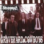 NEUROPATHIA - graveyard cowboys CD
