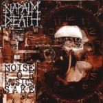 NAPALM DEATH - noise for music`s sake DCD
