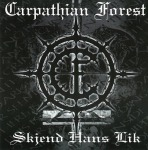 CARPATHIAN FOREST - skjend hans lik CD