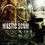 MASTIC SCUM - mind CD