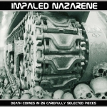 IMPALED NAZARENE - death comes in 26 carefully...DigiCD