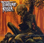 TORTURE KILLER - swarm! CD