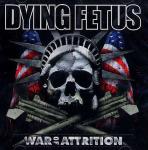 DYING FETUS - war of attrition CD