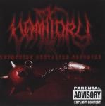 VOMITORY - terrorize brutalize sodomize CD