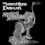 SANITYS DAWN / MECHANICAL SEPERATION - split CD